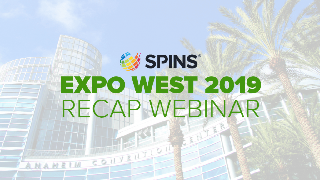 Expo West 2019 Recap Webinar